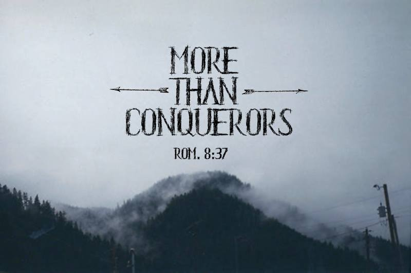 More Than Conquerors | Romans 8:31-39