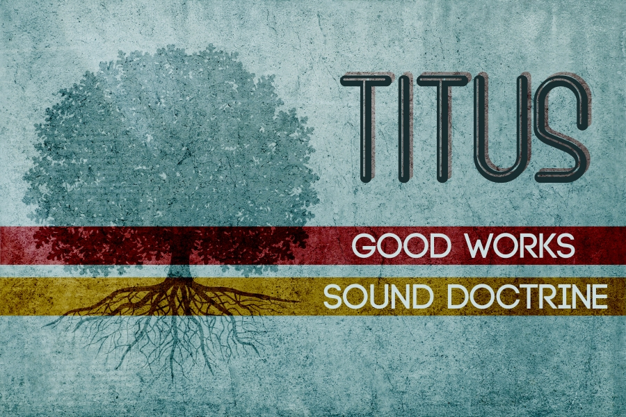Good Works | Sound Doctrine