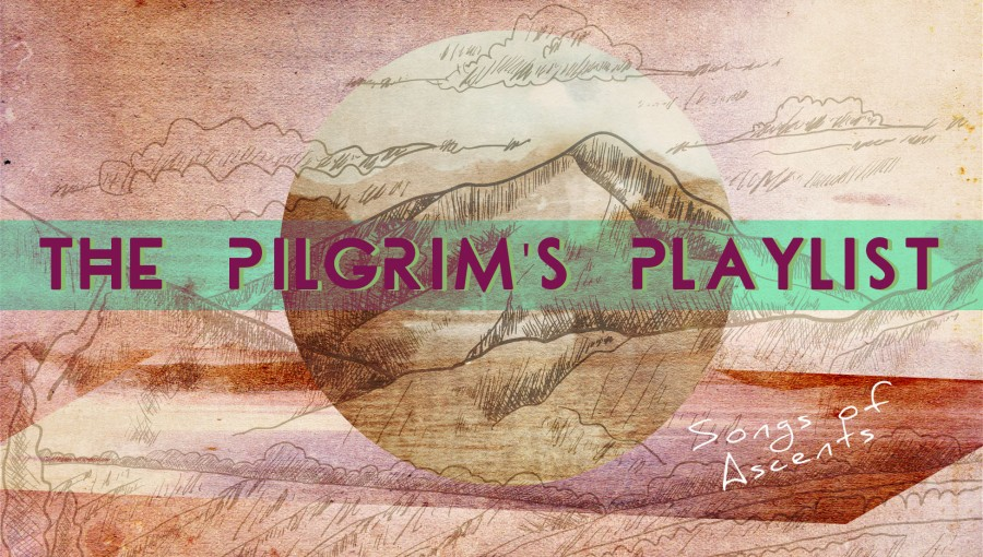 The Pilgrim's Playlist